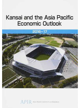Kansai and the Asia Pacific Economic Outlook 2016−17