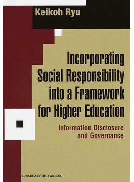 Incorporating Social Responsibility into a Framework for Higher Education Information Disclosure and Governance