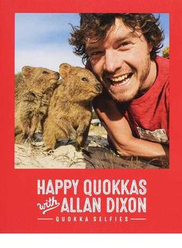 HAPPY QUOKKAS with ALLAN DIXON QUOKKA SELFIES
