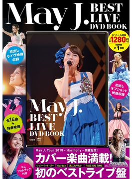 May J. BEST LIVE DVD BOOK
