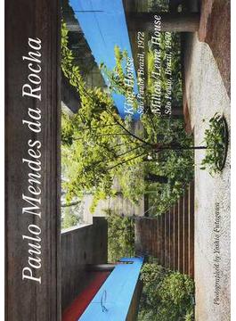 Residential Masterpieces 世界現代住宅全集 27 Paulo Mendes da Rocha