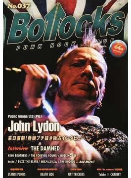 Bollocks PUNK ROCK ISSUE No.037 ジョン・ライドン(PiL)/ザ・ダムド/キングブラザーズ/ザ・フォーエバー・ヤング
