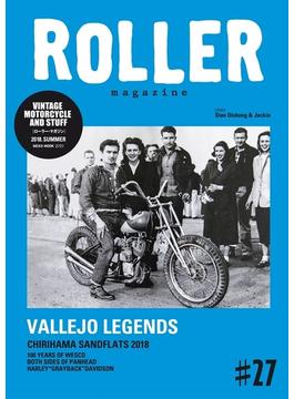 ROLLER magazine VINTAGE MOTORCYCLE AND STUFF #27(2018.SUMMER) VALLEJO LEGENDS(NEKO MOOK)