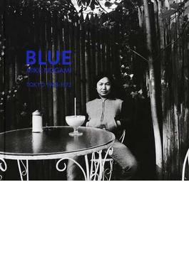 BLUE TOKYO1968−1972
