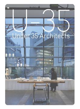 U−35展覧会オペレーションブック 35歳以下の若手建築家による建築の展覧会 2018