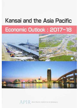 Kansai and the Asia Pacific Economic Outlook 2017-18