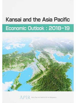 Kansai and the Asia Pacific Economic Outlook 2018−19