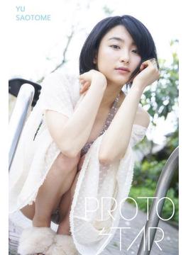 PROTO STAR 早乙女ゆう vol.2(PROTO STAR)