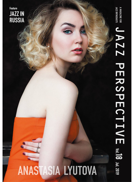 JAZZ PERSPECTIVE A MAGAZINE FOR JAZZ ENTHUSIASTS vol.18(2019July) 特集ロシアのジャズ