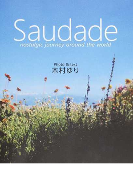 Saudade nostalgic journey around the world