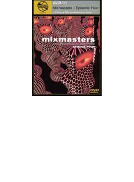 Mixmasters - Episode Four