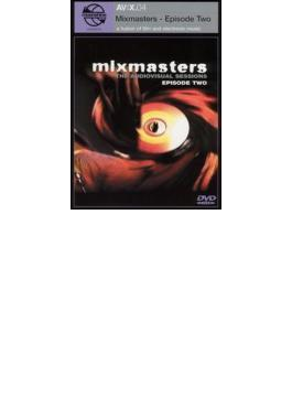 Mixmasters - Episode Two