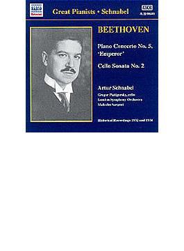 ピアノ協奏曲第5番「皇帝」/チェロ・ソナタ第2番 シュナーベル/ピアティゴルスキー/サージェント/ロンドン交響
