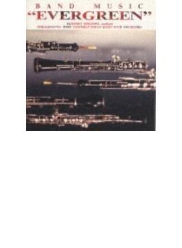 Evergreen: Philharmonia Wind Ensemble