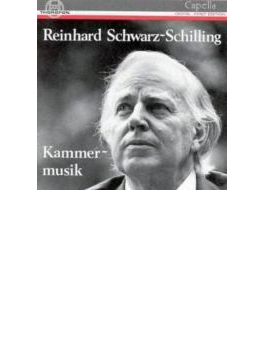 シリング: Chamber Music