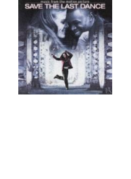 Save The Last Dance - Soundtrack
