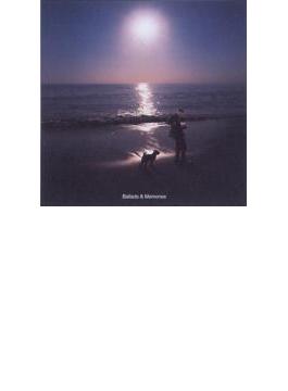 Ballads & Memories【Copy Control CD】