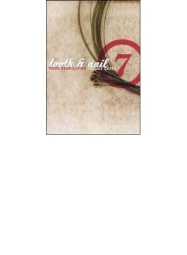 Tooth & Nail Video Compilationvol.7