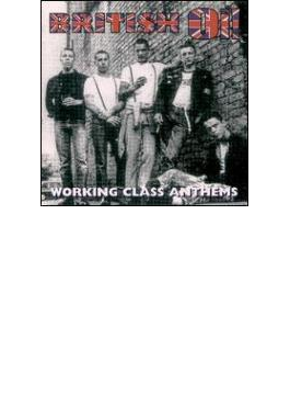 British Oi! - Working Class Anthems