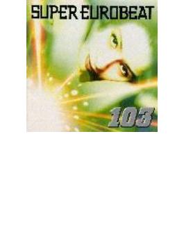Super Eurobeat: 103