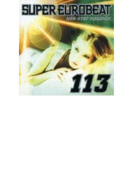 Super Eurobeat: 113: Non Stopmegamix
