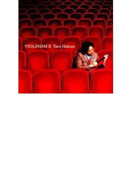 Violinism: II