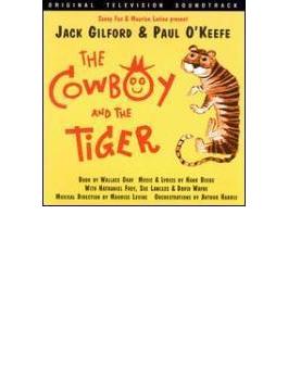 Cowboy & The Tiger