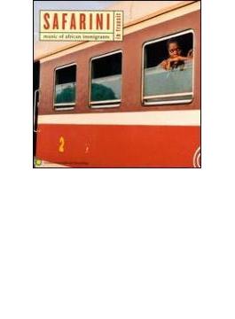 Safarini In Transit - Music Ofafrican Immigrants