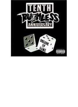 Ruthless 10th Anniversary Compilation - Decade Of Game