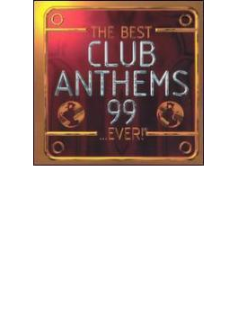 Best Club Anthems 99... Ever