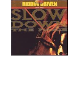 Slow Down The Pace - Riddim Driven