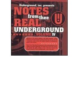Notes From Thee Real Underground Vol.4