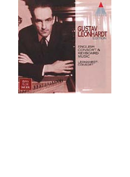 English Consort & Keyboard Music: Leonhardt / Leonhardt Consort
