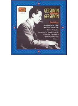 Gershwin Plays Gershwin - Original Recordings 1919-1931