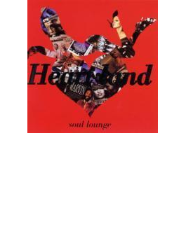 Heart Land - Soul Lounge