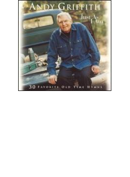 Just As I Am - 30 Favorite Oldtime Hymns