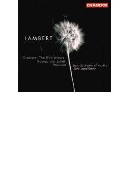 ランバート:序曲「バード・アクターズ」、ポモナ他 ランチベリー/ヴィクトリア・ステイト・オーケストラ