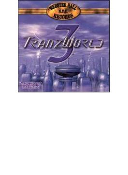 Tranzworld: Vol.3
