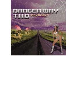 Danger Way - T.k.o Wocked Mix