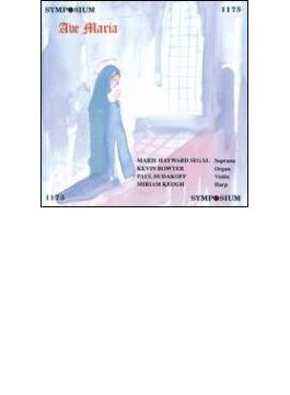 Ave Maria: Segal(S)-coates, Turina, Liddle, Reger, Franck, Verdi, Etc
