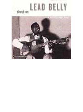 Shout On - Leadbelly Legacy Vol.3