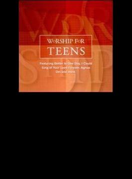 Worship For Teens