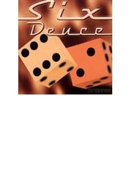 Six Deuce