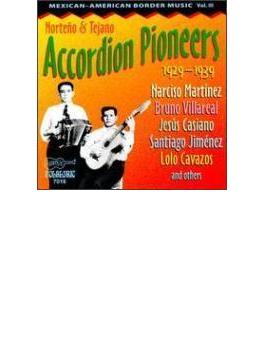 Norteno And Tejano Accordio Pioneers