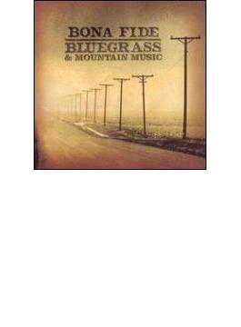 Bona Fide Bluegrass & Mountainmusic
