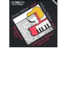 Guitar & Piano - Shostakovich, Castelnuovo-Tedesco, etc : F & D. Halasz
