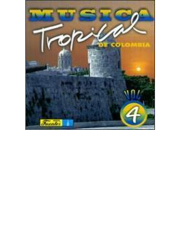 Musica Tropical De Colombia Vol.4