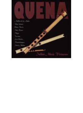 Quena - Indian Music Virtuosos
