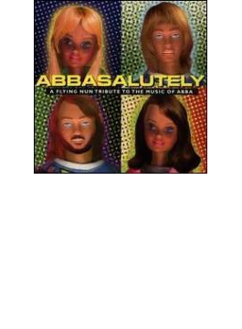 Abbasalutely - Flying Nun Tribute To Music Of Abba