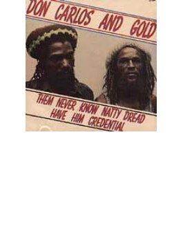 Them Never Know Natty Dread Have Him Credential